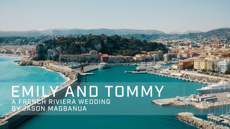 Emily and Tommy's Wedding in the French Riviera